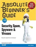 copy-of-absolute-beginners-guide-to-security-spam-spyware-viruses
